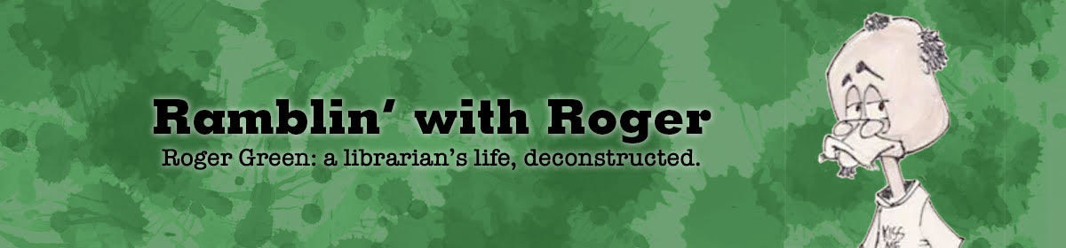 Ramblin' with Roger